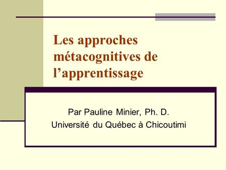 Les approches métacognitives de l'apprentissage