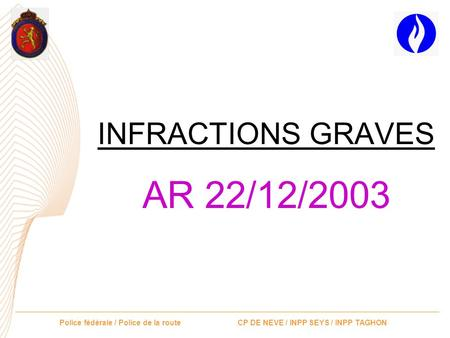 INFRACTIONS GRAVES AR 22/12/2003.
