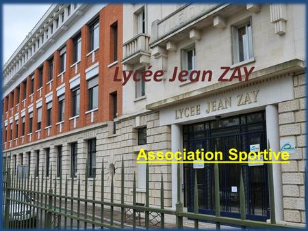 Lycée Jean ZAY Association Sportive.