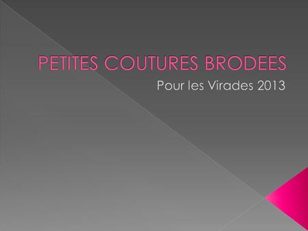 PETITES COUTURES BRODEES