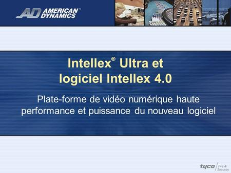Intellex® Ultra et logiciel Intellex 4.0