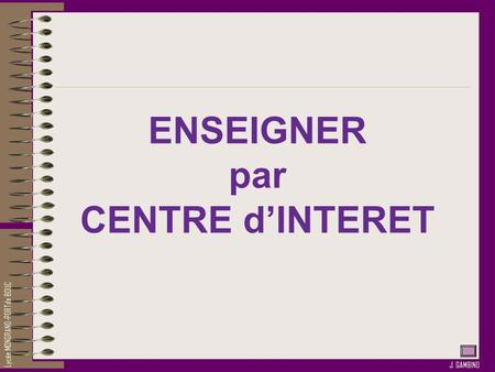 ENSEIGNER par CENTRE d'INTERET