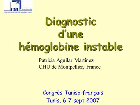 Diagnostic d'une hémoglobine instable