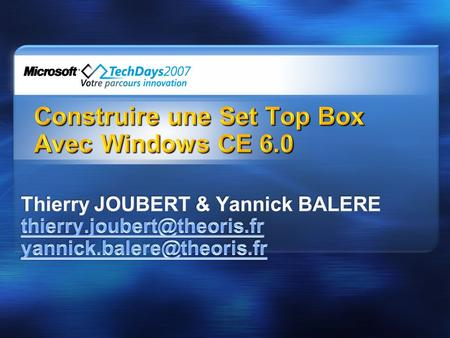 Construire une Set Top Box Avec Windows CE 6.0