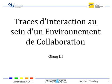 Traces d'Interaction au sein d'un Environnement de Collaboration
