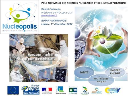 SANTE POLE NORMAND DES SCIENCES NUCLEAIRES ET DE LEURS APPLICATIONS