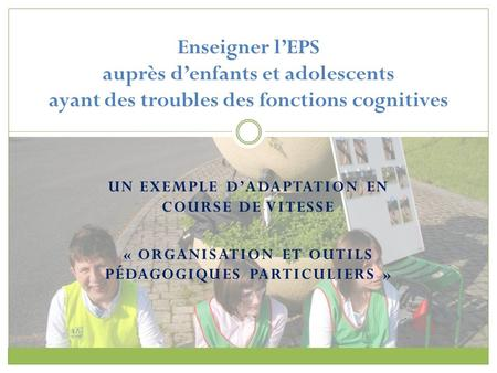 Un exemple d'adaptation en course de vitesse