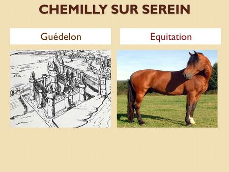 CHEMILLY SUR SEREIN Guédelon Equitation.