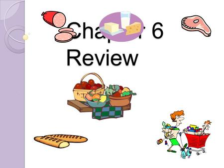 Chapter 6 Review.