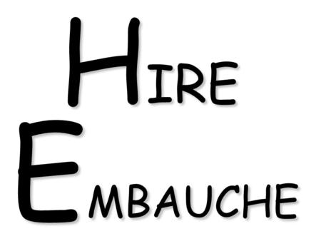 H IRE E MBAUCHE. 1.POSITION – State the position you want filled in the TITLE. 2.JOB REQUIREMENTS – Let interested candidates know what you are looking.