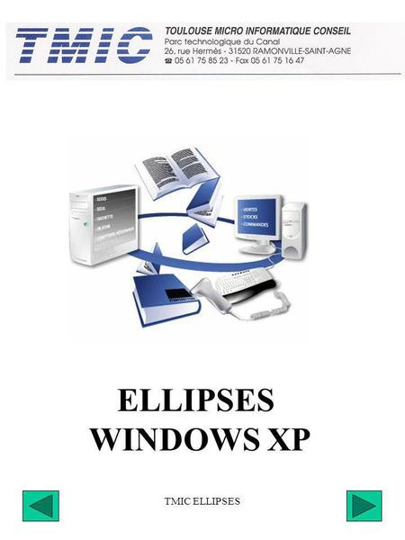 ELLIPSES WINDOWS XP TMIC ELLIPSES