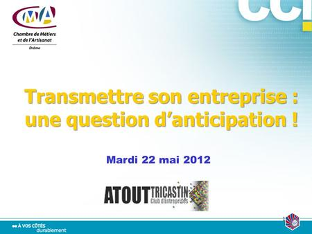 Transmettre son entreprise : une question d'anticipation !