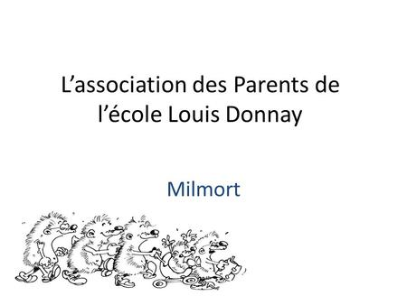 L'association des Parents de l'école Louis Donnay