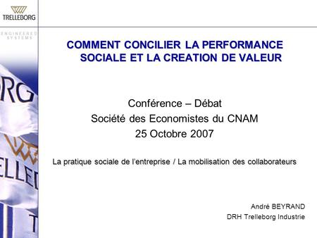 COMMENT CONCILIER LA PERFORMANCE SOCIALE ET LA CREATION DE VALEUR