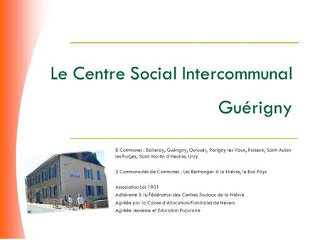 Le Centre Social Intercommunal Guérigny