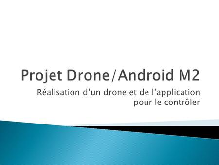 Projet Drone/Android M2