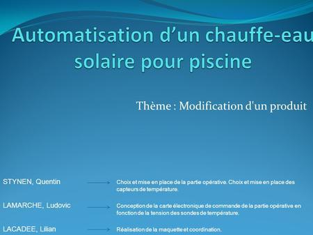 Automatisation d un chauffe eau solaire pour piscine ppt video online t l charger - Chauffe eau solaire pour piscine ...