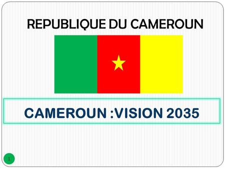 REPUBLIQUE DU CAMEROUN
