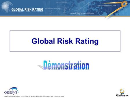Global Risk Rating Démonstration.