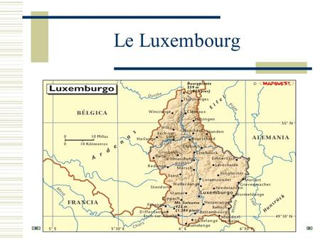 Le Luxembourg.