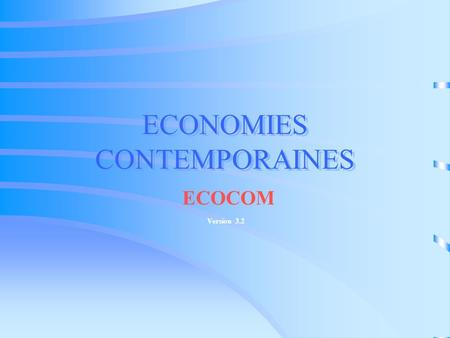 ECONOMIES CONTEMPORAINES