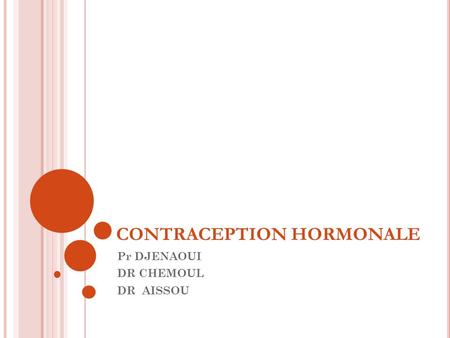 CONTRACEPTION HORMONALE