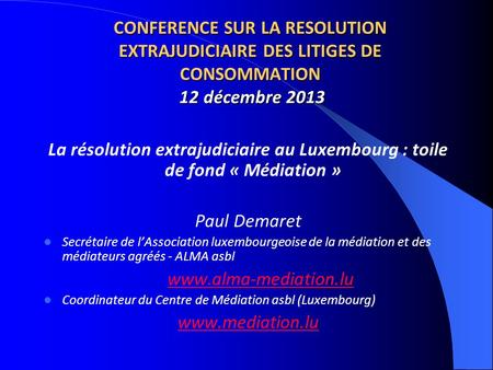 Centre de Médiation asbl / Paul Demaret