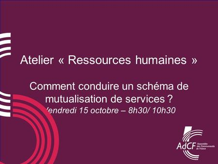 Atelier « Ressources humaines »