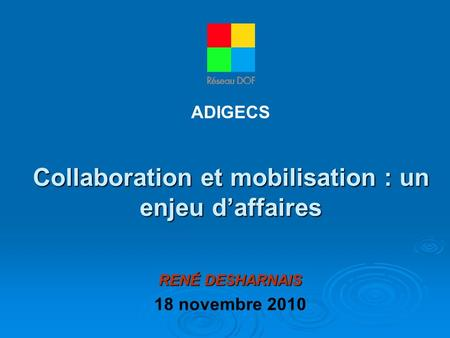 Collaboration et mobilisation : un enjeu d'affaires