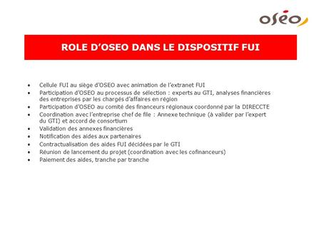 ROLE D'OSEO DANS LE DISPOSITIF FUI