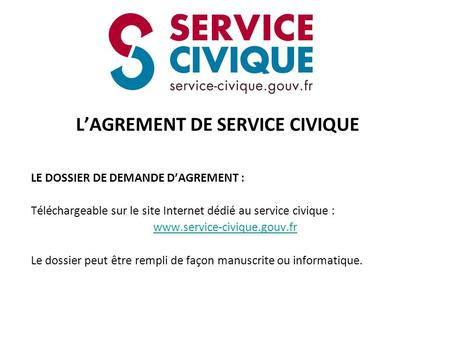 L'AGREMENT DE SERVICE CIVIQUE