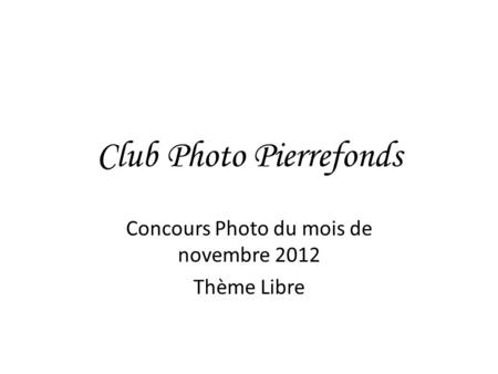Club Photo Pierrefonds