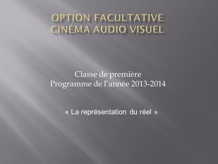 Option facultative Cinéma audio visuel