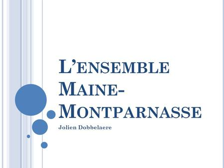 L'ensemble Maine-Montparnasse