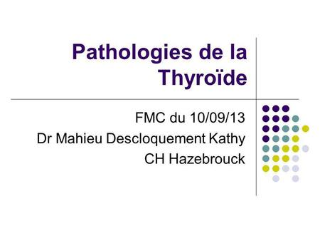 Pathologies de la Thyroïde