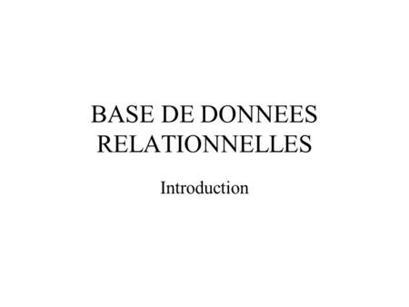 BASE DE DONNEES RELATIONNELLES