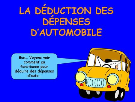 LA DÉDUCTION DES DÉPENSES D'AUTOMOBILE