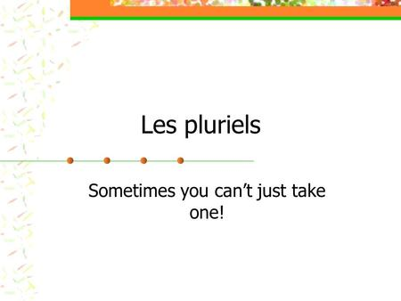 Les pluriels Sometimes you cant just take one!. Les articles… There are « DEUX » articles that can show that something is plural. Les = the Les ciseaux,