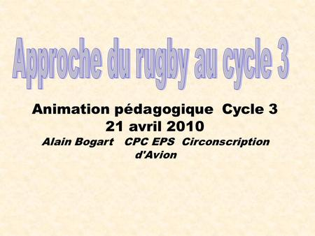 Approche du rugby au cycle 3