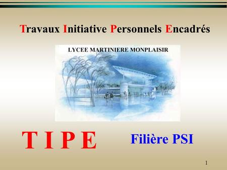 Travaux Initiative Personnels Encadrés