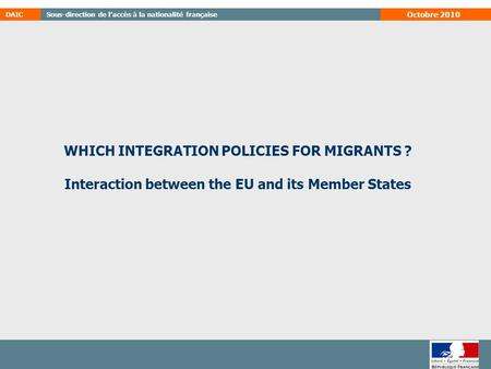 WHICH INTEGRATION POLICIES FOR MIGRANTS ?