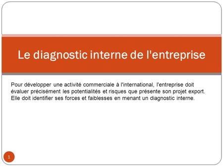 Le diagnostic interne de l'entreprise