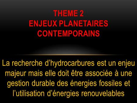 THEME 2 enjeux planetaires contemporains