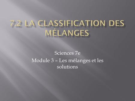7.2 la classification des mélanges