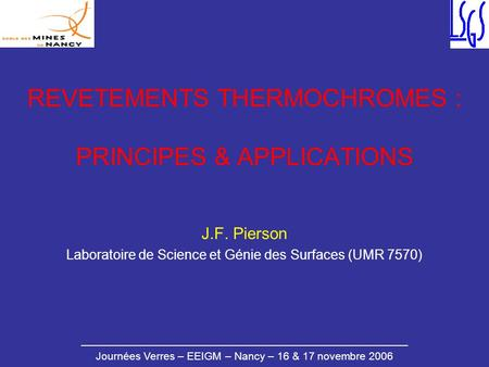 REVETEMENTS THERMOCHROMES : PRINCIPES & APPLICATIONS