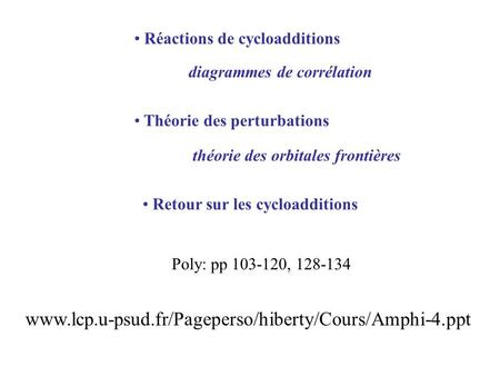 Réactions de cycloadditions
