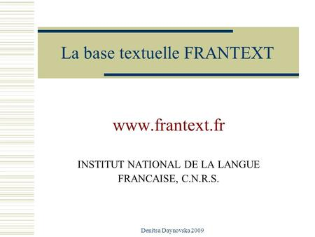 La base textuelle FRANTEXT