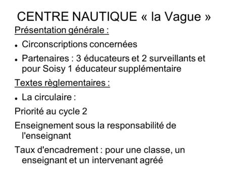 CENTRE NAUTIQUE « la Vague »