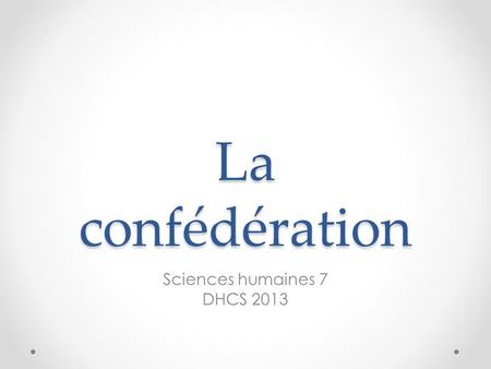 Sciences humaines 7 DHCS 2013