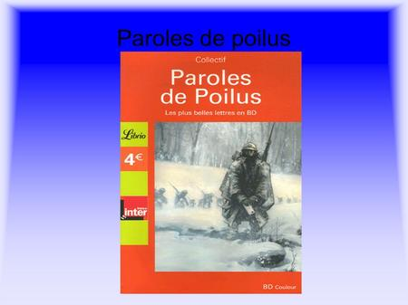 Paroles de poilus.